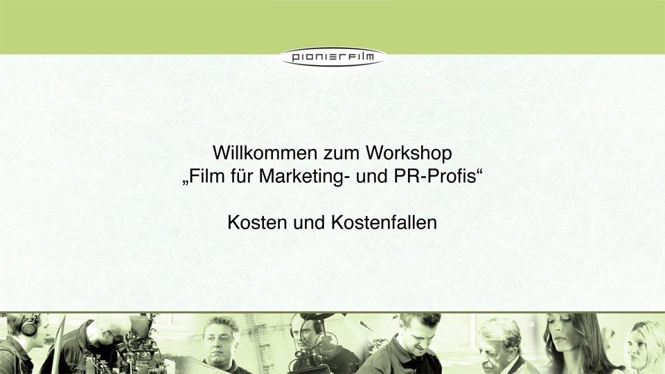 Laden Sie hier den Workshop für Kosten für Filmproduktion herunter.