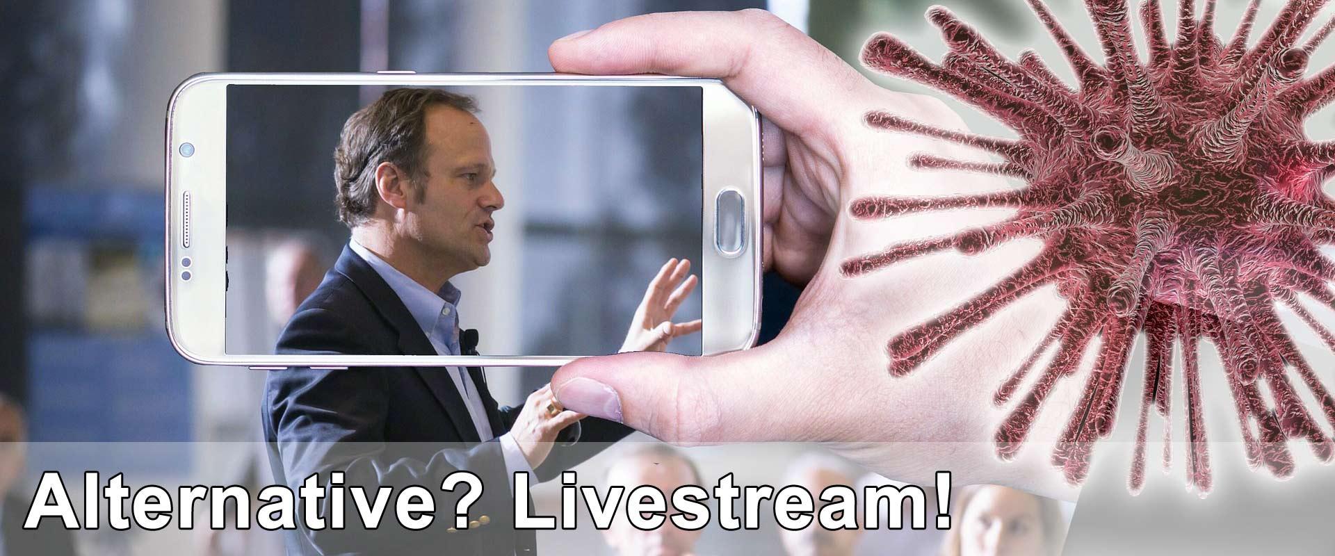 Wir bieten Ihnen Livestreaming an. Aktuell könnte das relevant sein als Ersatz für nicht stattfindende Veranstaltungen.