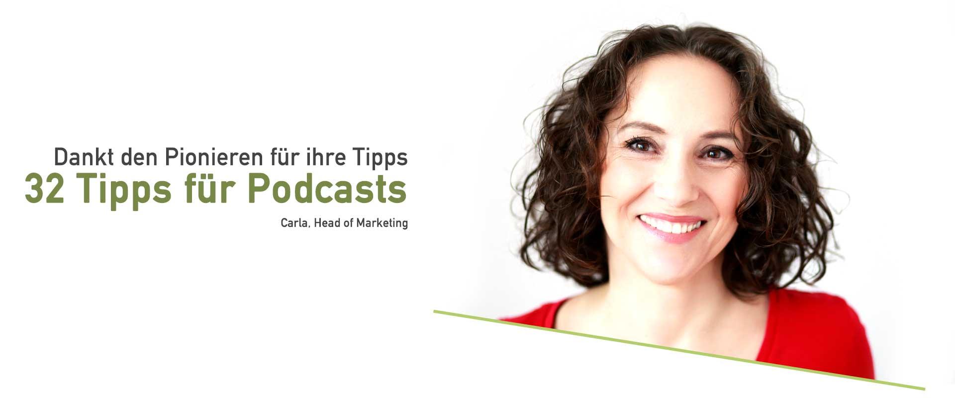 Carla dankt den Pionieren, dass sie ihr 32 Tipps rund um Podcasts gaben.